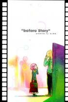 BEFORE STORY