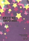 ANYTIME TOGETHER