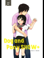 [SECOND CRY]Dog and Pony SHOW+