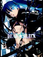 [しもやけ堂+(逢魔刻壱)]+DEAD★BLACK(ブラック★ロックシューター)