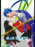 [Nonsense (em)] BLUE ECLIPSE (Fate)