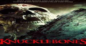 Knucklebones Torrent Full HD Movie 2016 Download