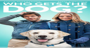 Who Gets the Dog Torrent Full HD Movie 2016 Download