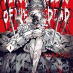 ベルサイユオブザデッド 第01巻 [Versailles of The Dead vol 01]