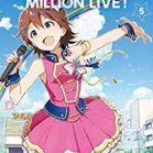 アイドルマスター ミリオンライブ! 第01-05巻 [The Idolmaster Million Live! v01-05]