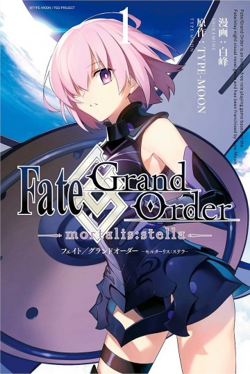 Fate/Grand Order -mortalis:stella- 1
