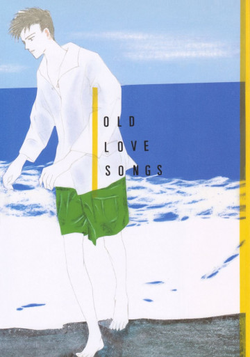 OLD LOVE SONGS