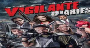 Vigilante Diaries Torrent HD Movie 2016 Download